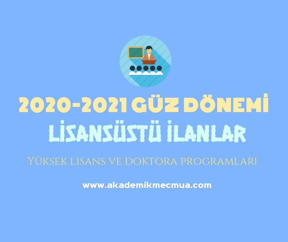 2020-2021 Güz Dönemi Yüksek Lisans ve Doktora İlanları